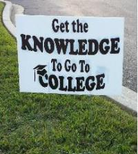 A sign outside the college fair showing the slogan for the event.