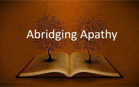Abridging Apathy