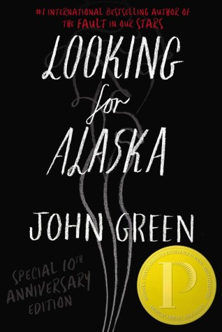 Looking for Alaska: A Novel by John Green